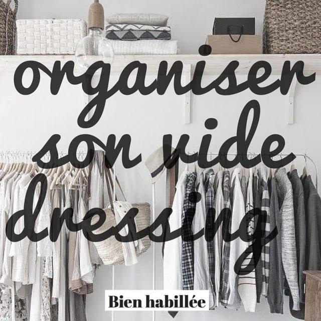 comment organiser un vide dressing chez soi bien habill e. Black Bedroom Furniture Sets. Home Design Ideas