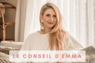 Le conseil d'Emma pour Danièle